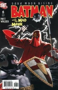 Batman and the Mad Monk 2007 #6