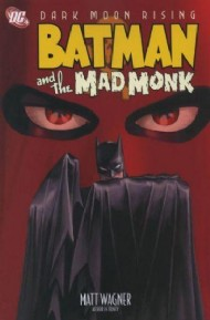 Batman and the Mad Monk 2007
