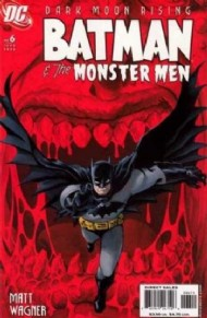 Batman and the Monster Men 2006 #6