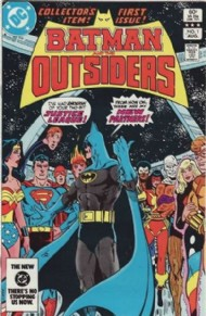 Batman and the Outsiders (1st Series) 1983 - 1987 #1