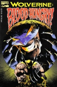 Wolverine: Blood Hungry 1993 #1993