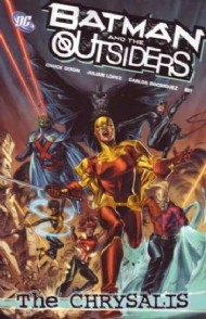 Batman and the Outsiders: the Chrysalis 2008