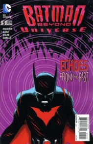 Batman Beyond Universe 2013 - 2014 #5
