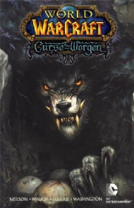 World of Warcraft: Curse of the Worgen 2011