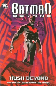 Batman Beyond: Hush Beyond 2011