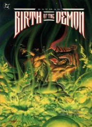 Batman Birth of the Demon 1992