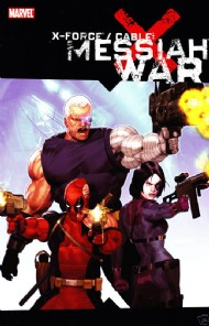 X-Force/Cable: Messiah War 2009