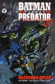 Batman Versus Predator Ii: Bloodmatch 1994 - 1995