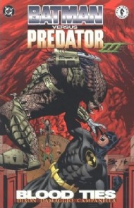 Batman Versus Predator Iii: Blood Ties 1998