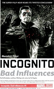 Incognito: Bad Influences 2010 - 2011 #4