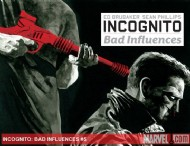 Incognito: Bad Influences 2010 - 2011 #5