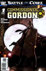Batman: Battle for the Cowl: Commissioner Gordon 2009 #1