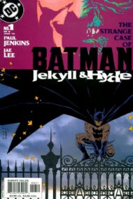Batman: Jekyll and Hyde 2005 #1