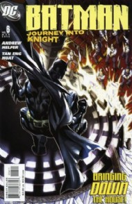 Batman: Journey Into Knight 2005 - 2006 #6