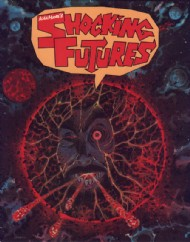 Alan Moore's Shocking Futures