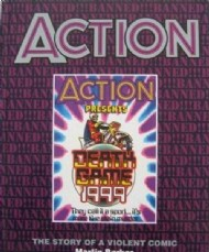 Action - The Story of a Violent Comic 1990 #1990