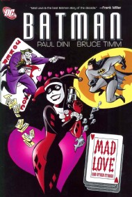 Batman: Mad Love and Other Stories 2009