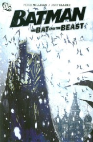 Batman: the Bat and the Beast 2010
