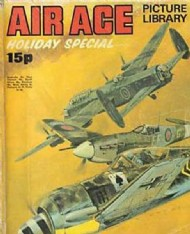 Air Ace Picture Library Holiday Special 1969 - 1989 #1972