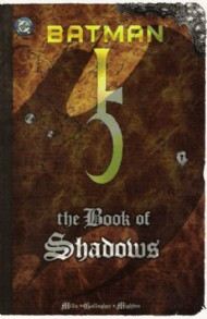 Batman: the Book of Shadows 1999