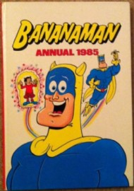 Bananaman Annual 1984 - 1987 #1985