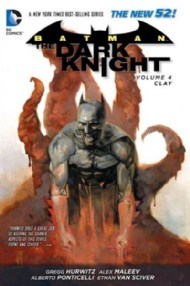 Batman: the Dark Knight (2nd Series): Clay 2014 #4