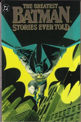 Batman: the Greatest Stories Ever Told #1