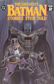 Batman: the Greatest Stories Ever Told 1988 #2