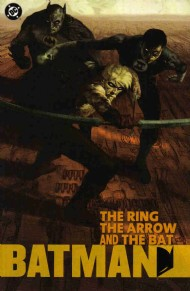 Batman: the Ring, the Arrow and the Bat 2003