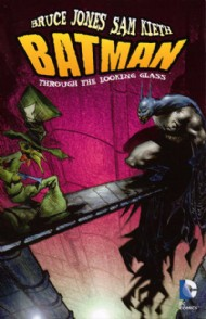 Batman: Through the Looking Glass 2012