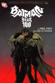 Batman: Year 100 2006