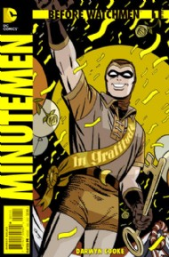 Before Watchmen: Minutemen 2012 - 2013 #1