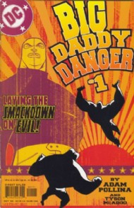 Big Daddy Danger 2002 - 2003 #1