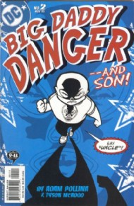 Big Daddy Danger 2002 - 2003 #2