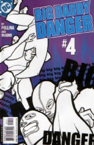 Big Daddy Danger 2002 - 2003 #4