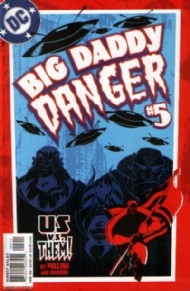 Big Daddy Danger 2002 - 2003 #5