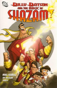 Billy Batson and the Magic of Shazam! 2008 - 2010