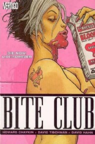 Bite Club: Die Now, Live Forever 2005
