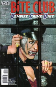 Bite Club: Vampire Crime Unit 2006 #3