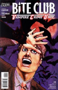 Bite Club: Vampire Crime Unit 2006 #4