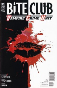 Bite Club: Vampire Crime Unit 2006 #5