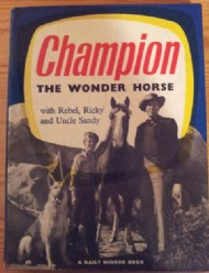 Champion the Wonder Horse Annual  #1958
