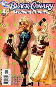 Black Canary Wedding Planner 2007 #1