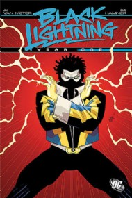 Black Lightning: Year One 2009
