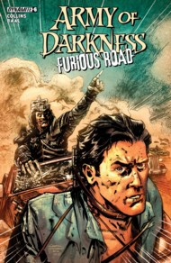 Army of Darkness: Furious Road 2016 #6