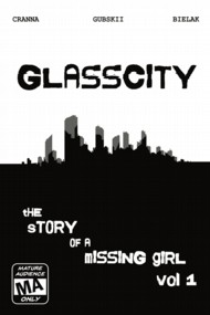 Glasscity, the story of a missing girl  Vol.1