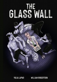 The Glass Wall  Vol.1