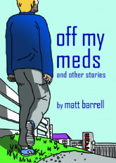 Off My Meds And Other Stories 2019